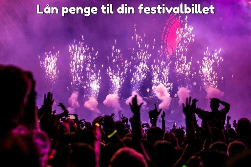 Lån penge til din festivalbillet